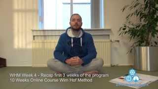 Wim Hof Iceman Training Method Week 4 Review First 3 Weeks of Wim Hof Method