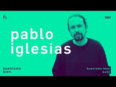 Buenismo Bien | 4x32 | Izquierda madrileña parte II: Pablo Iglesias