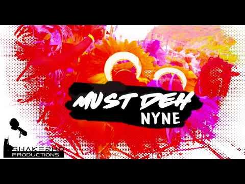 """Nyne - Must Deh """"2018 soca"""" (Montserrat)"""