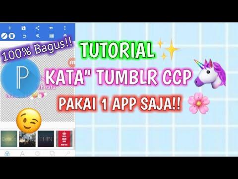 Lagi Hitss!!! Tutorial Kata Ccp Tumblr // 1 App Saja // Mudah Banget!