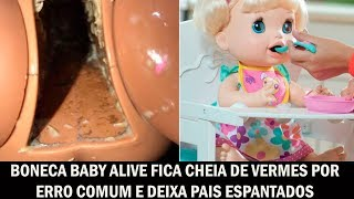 Boneca Baby Alive fica cheia de vermes por erro comum e deixa pais espantados