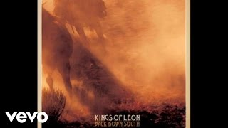 Kings Of Leon - Back Down South (Audio)