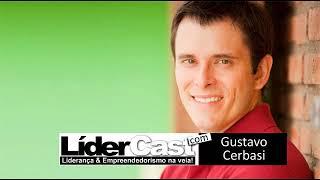 LíderCast 46 - Gustavo Cerbasi com Luciano Pires
