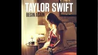 Taylor Swift - Begin Again (Audio)