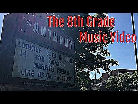 The 8th Grade Music Video