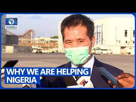 Why We Are Helping Nigeria To Tackle COVID-19 - Chinese Ambassador