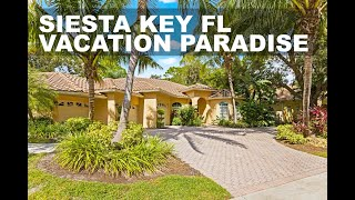 SIESTA KEY VACATION RENTAL | PARADISE DESTINATION [2020]
