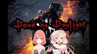 [LIVE] 【Dead by Daylight】魔族の女子会【フィリア、さらり】