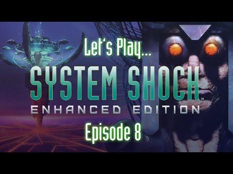 System Shock - High Flying Hacker (Episode 8, Let's Play)