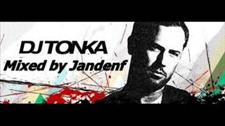 Dj Tonka House Mix by Jandenf