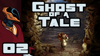 Let's Play Ghost of a Tale - Gameplay Part 2 - My Mysterious Benefactor