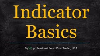 Forex Indicator Basics (With a Bonus)