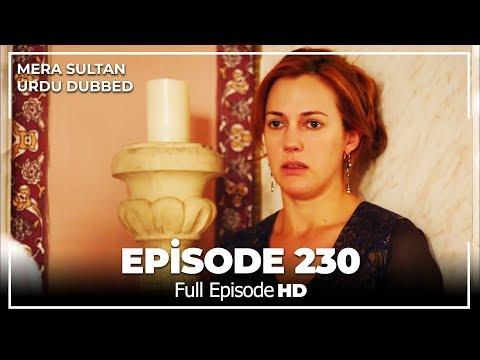 Mera Sultan - Episode 230  (Urdu Dubbed)