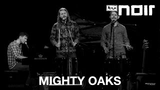 Mighty Oaks - Stay (Rihanna Cover) (live bei TV Noir)