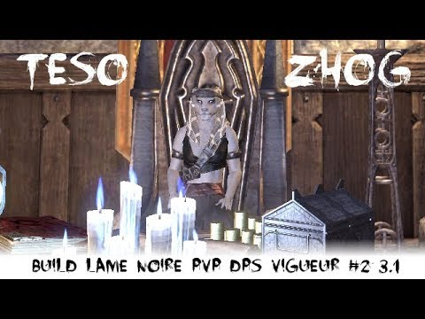 Build Teso Lame Noire Dps Pvp