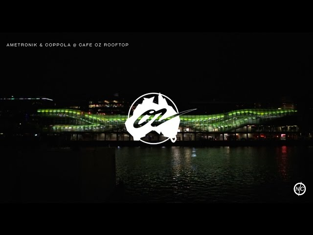 CAFE OZ ROOFTOP (PARIS) - DJ COPPOLA & AMETRONIK