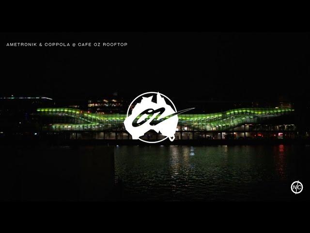 CAFE OZ ROOFTOP (PARIS) - DJ COPPOLA & AMETRONIK