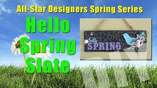 All-Star Designers Spring Series: Hello Spring Slate