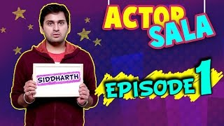 Repeat youtube video Actor Sala   Ep - 1   Siddharth Chandekar's Funny Audition   Sexy Vada Pav Recipe