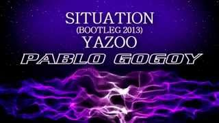 Situation --  Yazoo  (Bootleg 2013 by Pablo Godoy )