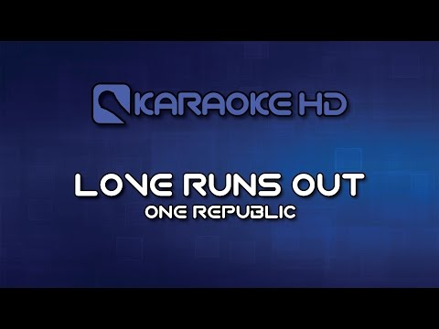 One Republic - Love Runs Out Karaoke HD