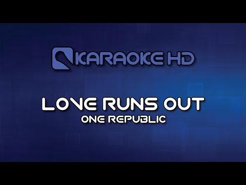 One Republic - Love Runs Out Karaoke HD