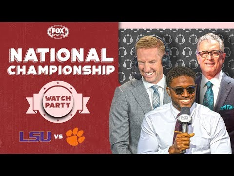 LSU vs Clemson: FOX Sports National Championship Watch Party