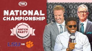LSU vs Clemson: FOX Sports National Championship Watch Party | FOX COLLEGE FOOTBALL