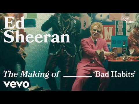 Download Ed Sheeran - The Making of 'Bad Habits' | Vevo Footnotes
