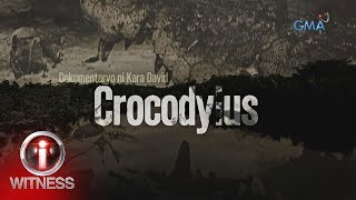 I-Witness: 'Crocodylus,' dokumentaryo ni Kara David (full episode)
