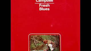 John Camphell  - Fresh Blues (1971 s/t Vinyl Rip) 🇪🇸 🇺🇸 Folk Rock/country blues