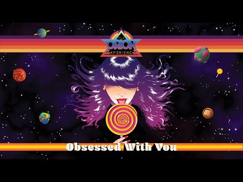 Obsessed With You ✨ The Orion Experience