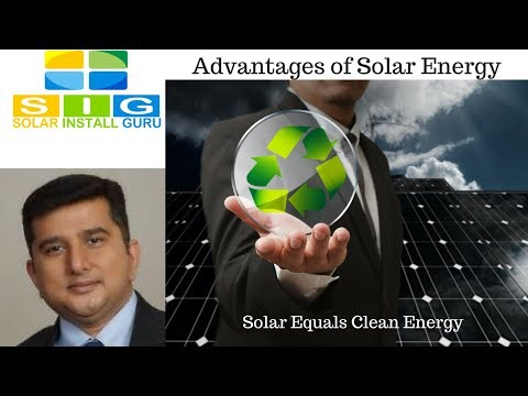 Advantages of Solar Energy: Solar Equals Clean Energy