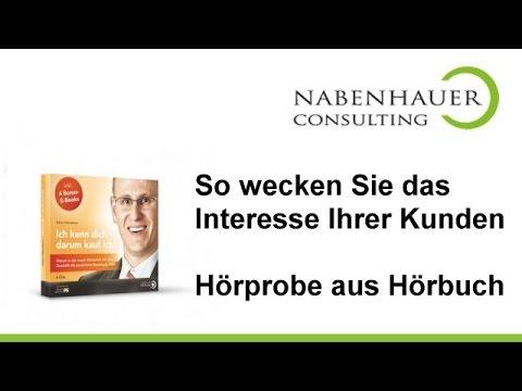 So wecken Sie das Interesse Ihrer Kunden! - Hörprobe - CD - Nabenhauer Consulting