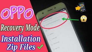 OPPO Enable Recovery Mode For Installation Of Zip Files. Oppo Recovery Mode