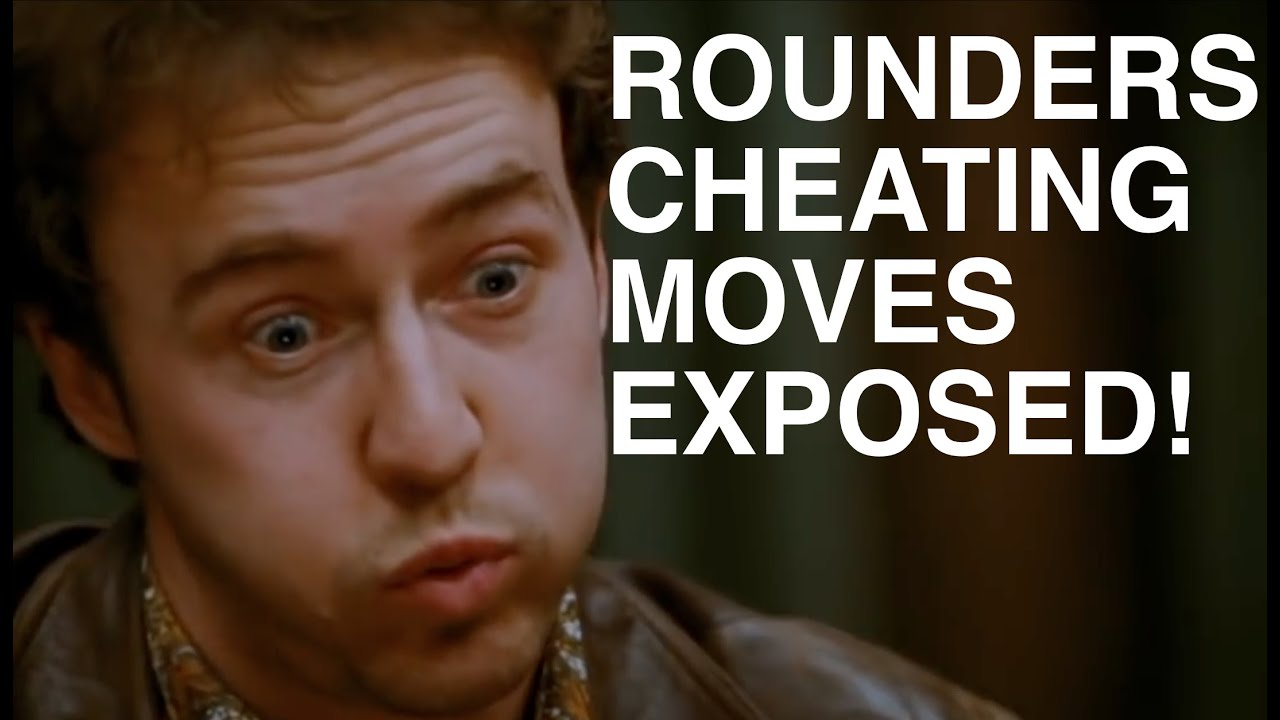 Cheating Moves From Rounders Exposed!   Tutorial