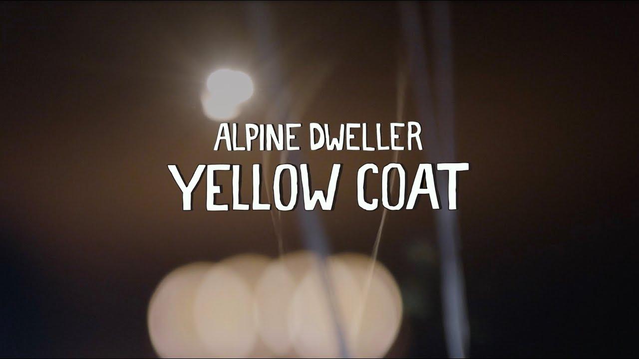 ALPINE DWELLER - yellow coat [official]