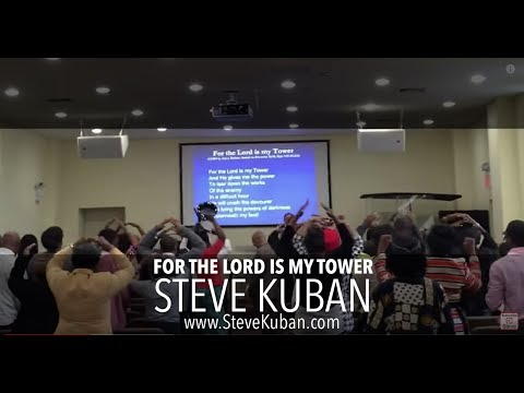 For the Lord is My Tower - by Steve Kuban, played at EastChester Church of God in Bronx, NY