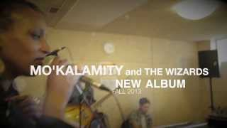 Mo'kalamity & The Wizards in session (by Phelbs Prod) // New album FREEDOM OF THE SOUL
