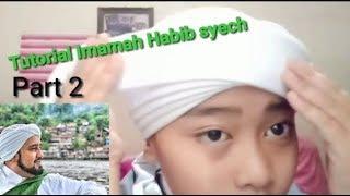 TUTORIAL IMAMAH HABIB SYECH
