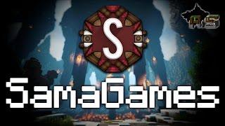 Ouverture SamaGames samedi à 20h30 + infos