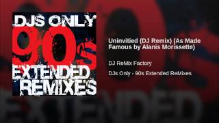 Uninvitied (DJ Remix) (As Made Famous by Alanis Morissette)