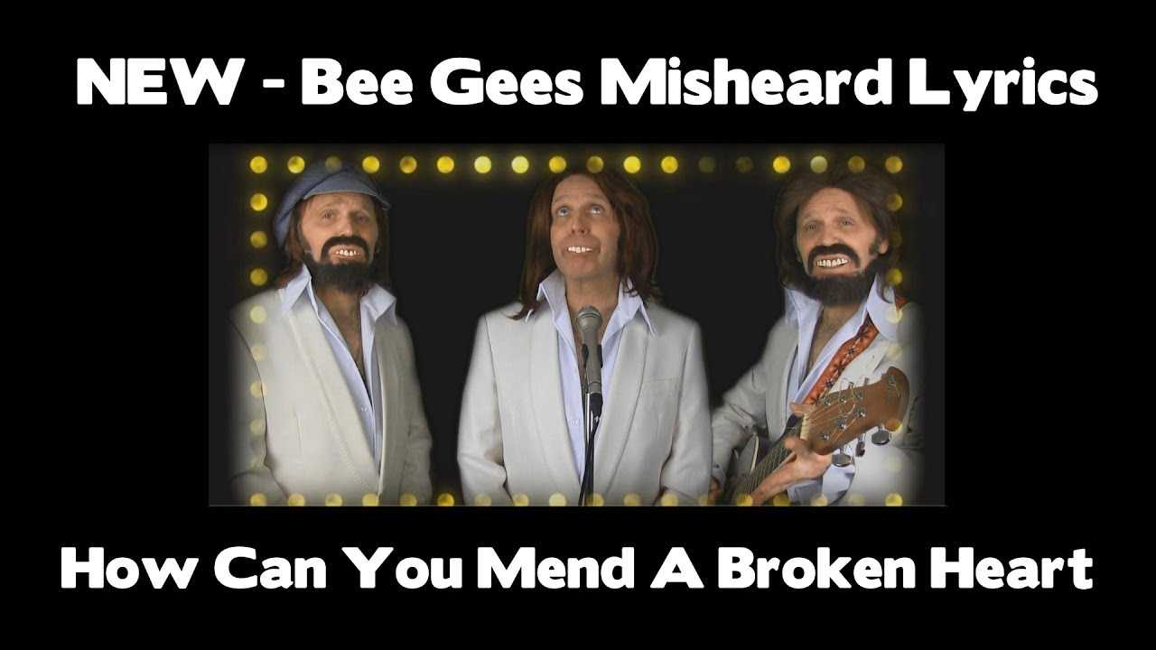The bee gees how can you mend a broken heart misheard lyrics youtube for Living in a box room in your heart lyrics