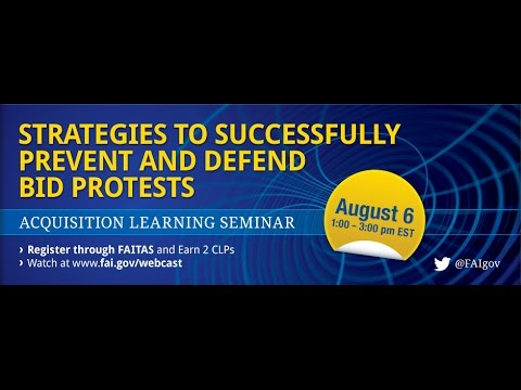 Strategies to Successfully Prevent and Defend Bid Protests