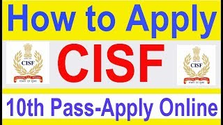 How to Join CISF 10th Pass | Apply Online Now | Full Tutorial