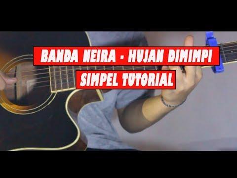 Tutorial Gitar Banda Neira - Hujan Di Mimpi