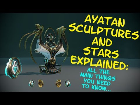 Warframe - Ayatan Sculptures & Stars Explained! - The main things you need to know! thumbnail