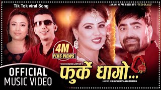 Furke Dhago || New Nepali Song  | Gajal 2 | By Thaneshwor Gautam | Junu Rijal Kafle