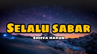 Download SHIFFAH HARUN - SELALU SABAR ( VERSI REGGAE)