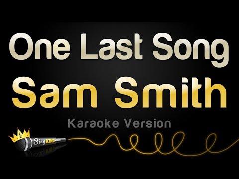 Sam Smith - One Last Song (Karaoke Version)